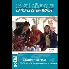 Éduquer en Asie. Mixité, égalité des sexes et enjeux spatiaux - Les Cahiers d'Outre-Mer 276