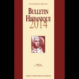 Bulletin hispanique - Tome 116 - Juin 2014 - N°1