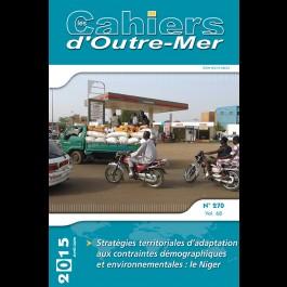 Stratégies territoriales d'adaptation aux contraintes démographiques et environnementales : le Niger - Les Cahiers d'Outre-Mer 270