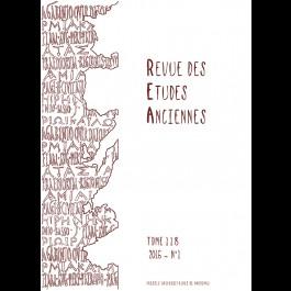 Revue des Études Anciennes - Tome 118 - 2016 - N°1