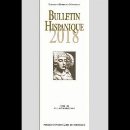 Bulletin Hispanique - Tome 120 - n° 2 - décembre 2018