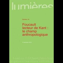 Foucault lecteur de Kant : le champ anthropologique - Lumières 16
