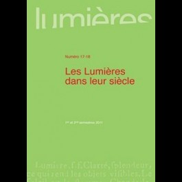Les Lumières dans leur siècle - Lumières 17-18