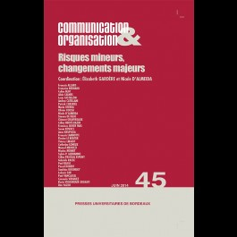 Risques mineurs, changements majeurs - Communication & Organisation 45