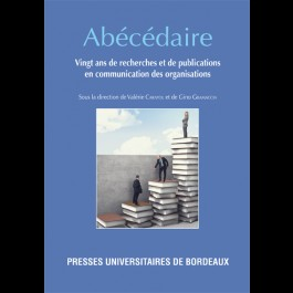 Abécédaire. Vingt ans de recherches et de publications en communication des organisations