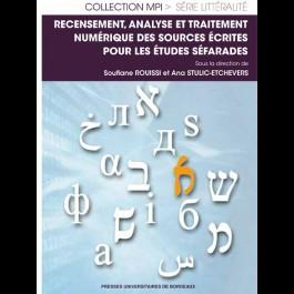 Recensement, analyse et traitement numérique des sources écrites pour les études séfarades
