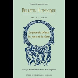 Bulletin Hispanique - Tome 117 - Juin 2015 - N° 1