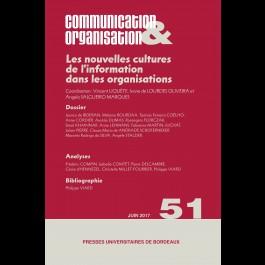 Les nouvelles cultures de l'information dans les organisations - Communication & Organisation 51