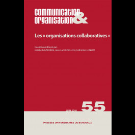 Les « organisations collaboratives » - Communication & Organisation 55