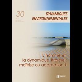 Homme doit-il maîtriser le littoral (L') ? - Dynamiques Environnementales 30