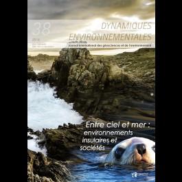 Entre ciel et mer : environnements insulaires et sociétés - Dynamiques Environnementales 38