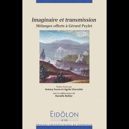 Eidôlon 120 - Imaginaire et transmission. Mélanges offerts à Gérard Peylet