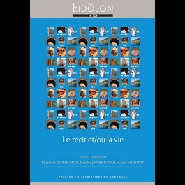 Eidôlon 124 - Le récit et/ou la vie