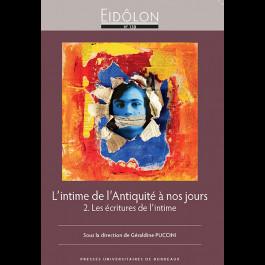 Eidôlon 130 - L'intime de l'Antiquité à nos jours 2. Les écritures de l'intime