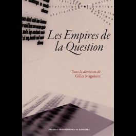 Empires de la Question (Les)