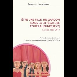 Être une fille, un garçon dans la littérature pour la jeunesse (2). Europe 1850-2014