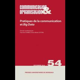 Pratiques de la communication et Big Data - Communication & Organisation 54