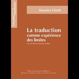 La traduction comme expérience des limites. Les écritures franco-arabes