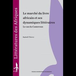 Le marché du livre africain et ses dynamiques littéraires. Le cas du Cameroun