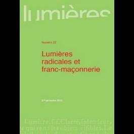 Lumières radicales et franc-maçonnerie - Lumières 22