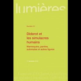 Diderot et les simulacres humains. Mannequins, pantins, automates et autres figures - Lumières 31