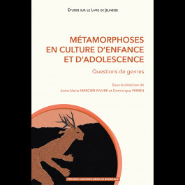 Métamorphoses en culture d'enfance et d'adolescence. Questions de genre
