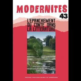 L'épanchement du conte dans la littérature - Modernités 43