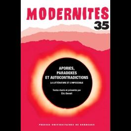 Apories, paradoxes et autocontradictions. La littérature et l'impossible - Modernités 35