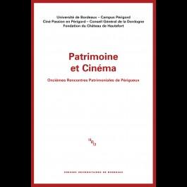 Patrimoine et cinéma - Onzièmes Rencontres Patrimoniales de Périgueux
