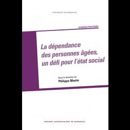 Dépendance des personnes âgées, un défi pour l'État social (La)