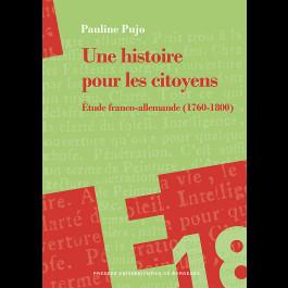 Une histoire pour les citoyens. Étude franco-allemande (1760-1800)