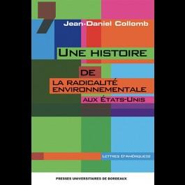Une histoire de la radicalité environnementale aux États-Unis