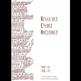 Revue des Études Anciennes - Tome 120 - 2018 - N°2