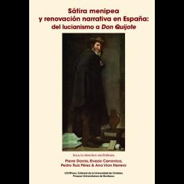 Sátira menipea y renovación narrativa en España del lucianismo a Don Quijote