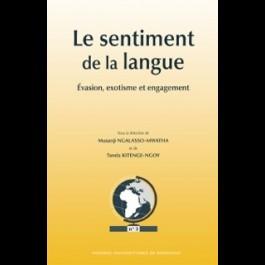 Le sentiment de la langue chez les écrivains francophones - Article 1