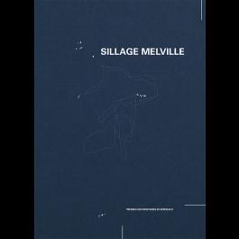 Sillage Melville