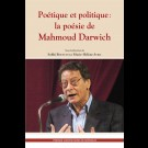 Poétique et politique : la poésie de Mahmoud Darwich