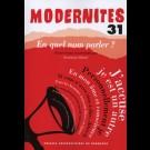 En quel nom parler ? - Modernités 31