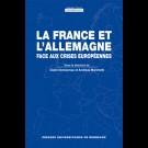 France et l'Allemagne face aux crises Européennes (La)