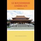 Bouddhisme américain (Le)