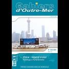 Chine : regard croisé. Hommage à Pierre Gentelle - Les Cahiers d'Outre-Mer 253-254