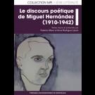 Discours poétique de Miguel Hernández (1910-1942) (Le)