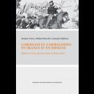 Garibaldi et Garibaldiens en France et en Espagne. Histoire d'une passion pour la démocratie