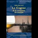 Cognac (Le). À la conquête du monde
