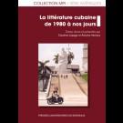 La littérature cubaine de 1980 à nos jours