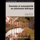 Exemple et exemplarité en péninsule Ibérique