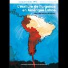 Écriture de l'urgence en Amérique Latine (L')