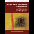 Femmes, écritures et enfermements en Amérique latine