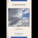 Eidôlon 99 : L'esprit des lieux