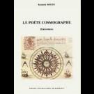 Poète cosmographe (Le) ; vers un nouvel espace culturel. Entretiens 1976-1986